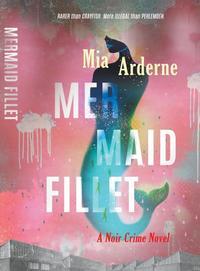 Mermaid Fillet - Mia Arderne (Paperback) - Cover