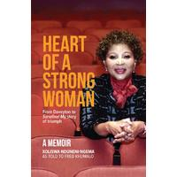 Heart of a Strong Woman - Xoliswa Nduneni-Ngema (Paperback)