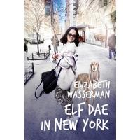 Elf dae in New York - Elizabeth Wasserman (Paperback)