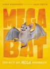 Megabat - Anna Humphrey (Paperback)