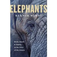 Elephants - Hannah Mumby (Trade Paperback)