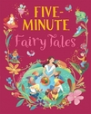 Five Minute Fairy Tales - Alessandra Psacharopulo (Hardcover)