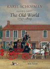 Bailie's Party: The Old World: (1757 - 1819) - Karel Schoeman (Hardcover)
