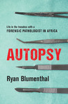 Autopsy - Ryan Blumenthal (Trade Paperback)