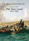 Bailie's Party: The New Land: (1820 - 1834) - Karel Schoeman (Hardcover)