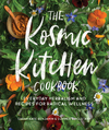The Kosmic Kitchen Cookbook - Sarah Kate Benjamin (Paperback)