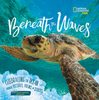Beneath the Waves: Celebrating the Ocean Through Pictures, Poems, and Stories - Stephanie Warren Drimmer (Hardcover) - Cover