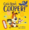 Calm Down, Cooper! - Lily Murray (Paperback)