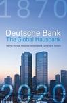 Deutsche Bank: The Global Hausbank, 1870 - 2020 - Werner Plumpe (Hardcover)