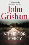 A Time for Mercy - John Grisham (Trade Paperback)