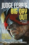 Judge Fear's Big Day Out and Other Stories - Michael Carroll (Paperback)