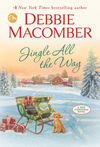 Jingle All the Way - Debbie Macomber (Hardcover)