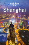Lonely Planet Shanghai - Lonely Planet (Paperback)