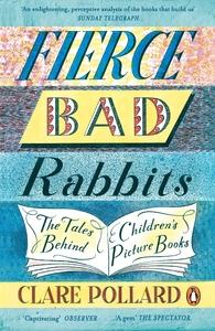 Fierce Bad Rabbits - Clare Pollard (Paperback)