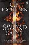 Empire of Salt 3: Sword Saint - C. F. Iggulden (Paperback)