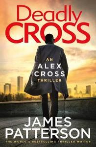 Alex Cross 28: Deadly Cross - James Patterson (Paperback) - Cover