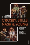 Crosby, Stills, Nash & Young - Peter Doggett (Paperback)
