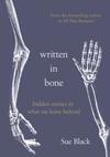 Written In Bone - Sue Black (Trade Paperback)