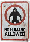 Weta Workshop - District 9 No Humans Allowed Tin Sign