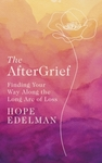 The Aftergrief - Hope Edelman (Trade Paperback)