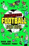 The Ultimate Football Joke Book - Kevin Pettman (Paperback)