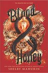 Blood & Honey - Shelby Mahurin (Hardcover)