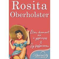 Romanza Nostalgie: Rosita Oberholster - Rosita Oberholster (Paperback)