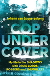 Cop under Cover - Johann van Loggerenberg (Trade Paperback)