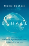 Exhale - Richie Bostock (Trade Paperback)