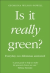 Is It Really Green? - Georgina Wilson-Powell (Paperback)