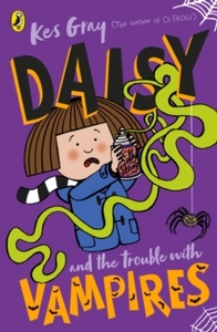 Daisy and the Trouble With Vampires - Kes Gray (Paperback) - Cover