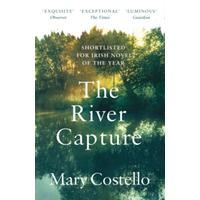 River Capture - Mary Costello (Paperback)