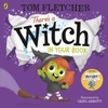 There's a Witch In Your Book - Tom Fletcher (Paperback)