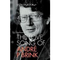 The Love Song of Andre P Brink - Leon De Kock (Paperback)