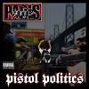 Paris - Pistol Politics (Vinyl)