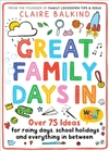 Great Family Days In - Claire Balkind (Paperback)