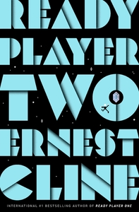 Ready Player Two - Ernest Cline (Paperback)