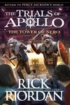 Trials Apollo 05: Tower of Nero - Rick Riordan (Trade Paperback)