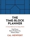 The Time-Block Planner - Cal Newport (Hardback)