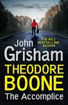 Theodore Boone: The Accomplice - John Grisham (Paperback)