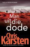 Man uit die dode - Chris Karsten (Paperback)