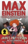 Max Einstein 02: Rebels With a Cause - James Patterson (Paperback)