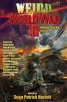Weird World War III - Sean Patrick Hazlett (Paperback)