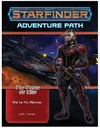 Starfinder - Adventure Path - Fly Free or Die 1/6 - We're No Heroes (Role Playing Game)