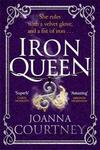 Iron Queen - Joanna Courtney (Paperback)