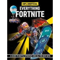 100% Unofficial Everything Fortnite (Hardcover)