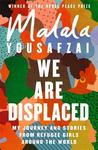 We Are Displaced - Malala Yousafzai (Paperback)