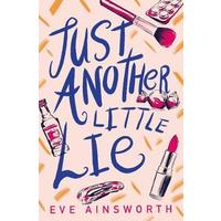 Just Another Little Lie - Eve Ainsworth (Paperback)