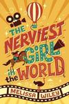 The Nerviest Girl in the World - Melissa Wiley (Hardcover)