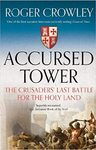 Accursed Tower - Roger Crowley (Paperback)